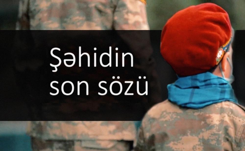 """""""Şəhidin son sözü"""" -  Video"""